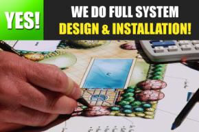 we do full system design and installations